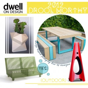 Dwell On Design 2012: Drool Worthy Picks