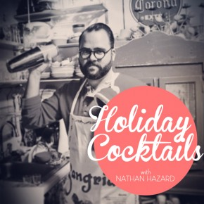 Holiday Cocktail Hour With Nathan Hazard