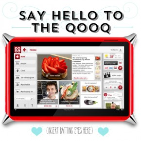 THE QOOQ: First Ever Touch Tablet For The Kitchen