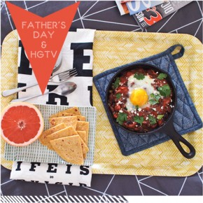 Hey Daddy-O! Father's Day Recipes & Food-Centric Gift DIY For HGTV.COM